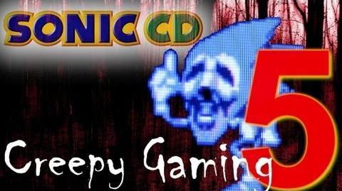 Creepy Gaming - Ep.5 Sonic CD Hidden Message