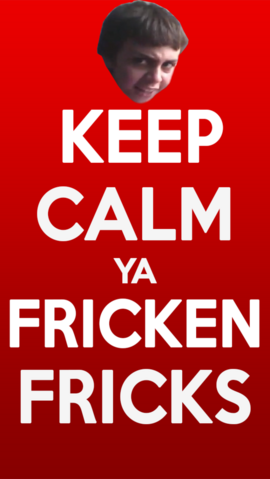 File:Sammyclassicsonicfan keep calm ya fricks by sonicandshadow104-d6epw1m.png
