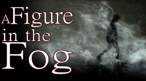 """A Figure in the Fog"" by Shadowswimmer77 - The Wicker Saga - Creepypasta"