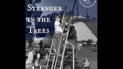 A Tall Stranger in the Trees