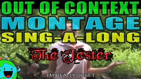 The Jester - Out of Context Montage Sing-a-Long