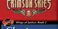 Crimson Skies: Wings of Justice: Ghost Squadron