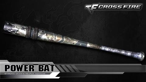 CrossFire Vietnam Power Bat ☆