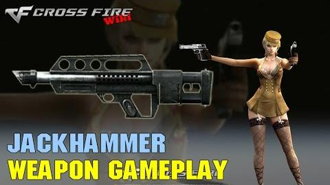 CrossFire - Jackhammer - Weapon Gameplay