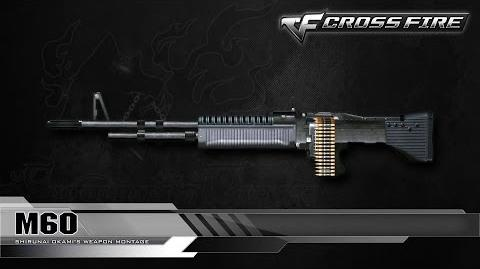 CrossFire Vietnam M60 ☆