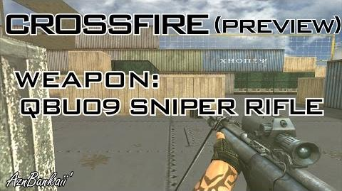 CrossFire QBU09 Sniper Preview