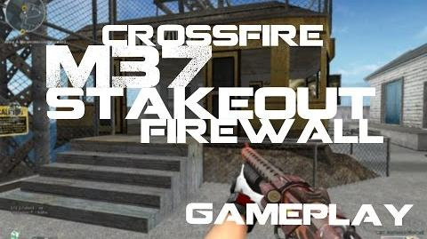CrossFire M37 Stakeout-Firewall Gameplay HD ll 10DarkGamer