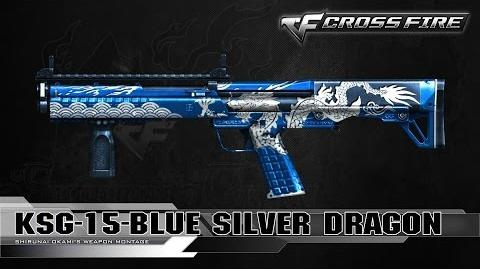 CrossFire Vietnam KSG-15-Blue Silver Dragon ☆