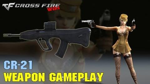 CrossFire - CR-21 - Weapon Gameplay