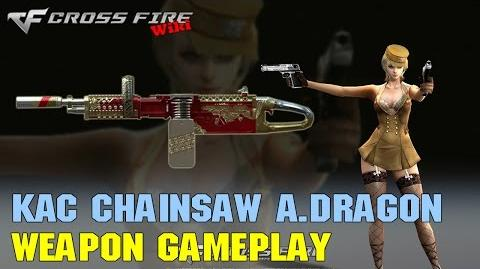 CrossFire - KAC Chainsaw Ancient Dragon - Weapon Gameplay
