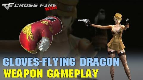 CrossFire - Boxing Gloves Flying Dragon - Weapon Gameplay