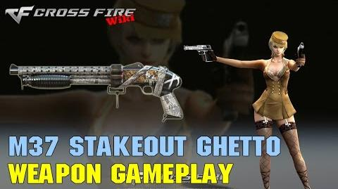 CrossFire - M37 Stakeout Ghetto - Weapon Gameplay