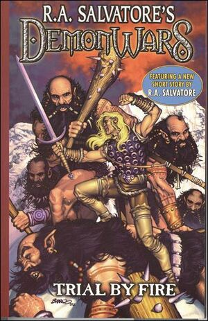 R.A Salvatore's Demonwars Trial by Fire (TPB) Vol 1 1