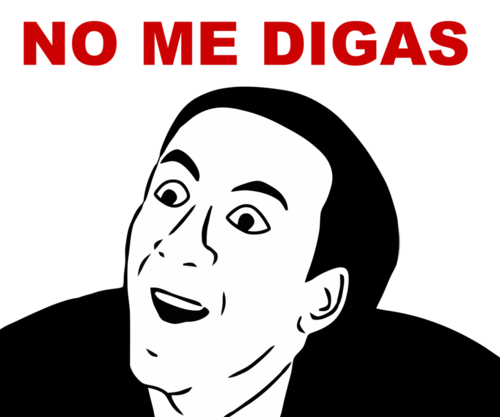 File:No-me-digas-meme.png