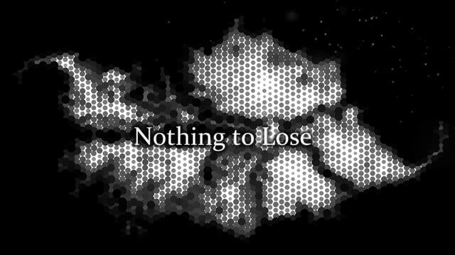 Nothing to Lose intro