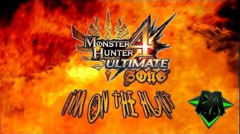 MONSTER HUNTER 4 SONG (I'm On The Hunt) LYRIC VIDEO - DAGames