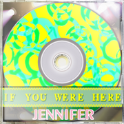 IF YOU WERE HERE (X3)