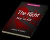 The Right Not To Kill