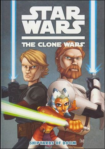 File:Clone Wars Shipyards of Doom Vol 1 1.jpg