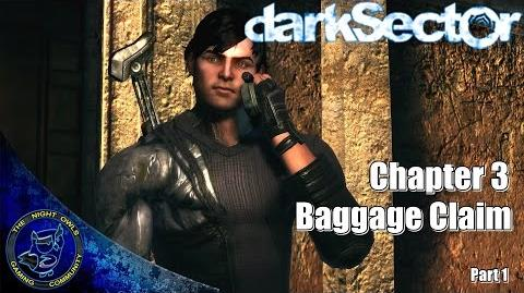 Dark Sector (PC) Chapter Three Baggage Claim Part 1 (1080p 60FPS)