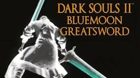 Dark Souls 2 Bluemoon Greatsword Tutorial (dual wielding w power stance)