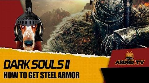 Dark Souls II How to get Steel Armor Set and Fire Seed in Memory of Orro