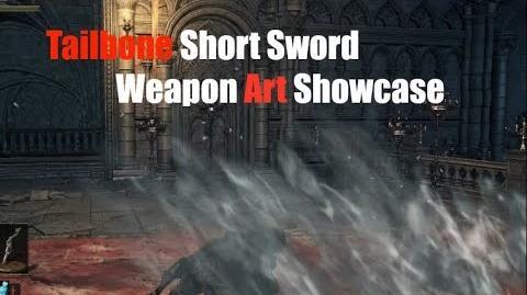 Weapon Arts Showcase Tailbone Short Sword