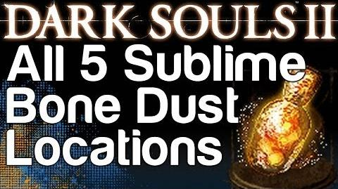 All 5 Sublime Bone Dust Locations - Dark Souls 2