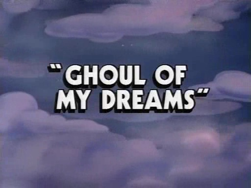 File:Title card Ghoul of My Dreams.jpg