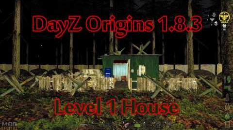DayZ Origins 1.8.3 Level 1 House Build Guide