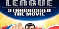 Justice League - Starcrossed: The Movie (VHS)