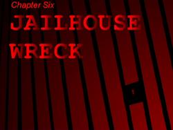 JailhouseWreck TitleCard