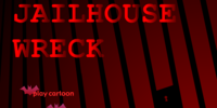 Jailhouse Wreck