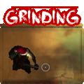 """""""Grinding Tips & Tactics"""""""