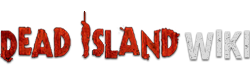 Dead island Wikia