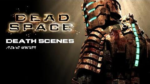 Dead Space All Death Scenes HD 720p