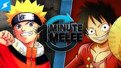 One Minute Melee Naruto vs. Luffy