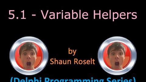 Delphi Programming Series 5.1 - Variable Helpers