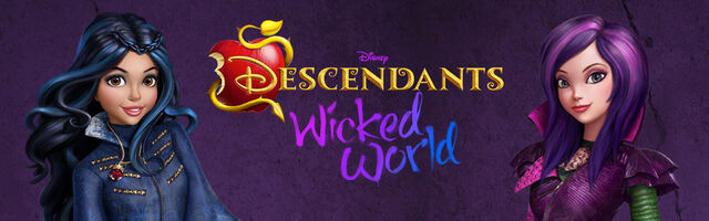 File:Descendants - Wicked World Banner 2.jpeg