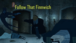 Follow That Finnwich