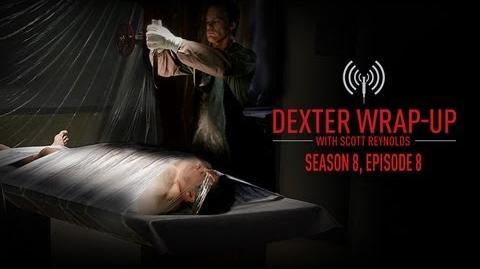 Dexter Season 8 Episode 8 Wrap-Up (Audio Podcast)