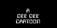 A Dee Dee Cartoon