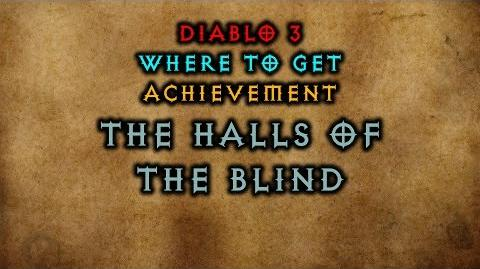 Diablo 3 Where to get The Halls of the Blind Achievement The Darkening of Tristram