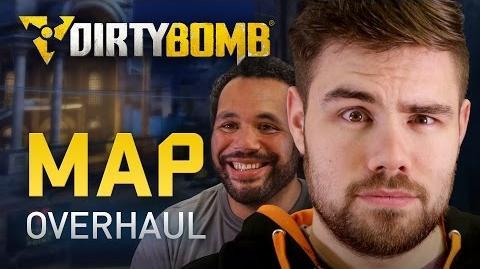 Dirty Bomb Map Overhaul