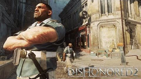 Dishonored 2 – 'Daring Escapes' Gameplay Trailer
