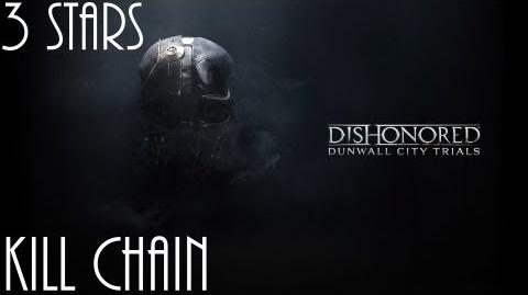 Dishonored Trials of Dunwall, Kill Chain (No commentary)