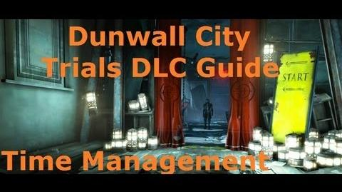 Dishonored's Dunwall City Trials DLC Time Management Guide