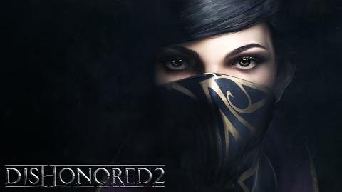 Dishonored 2 – Emily Kaldwin Spotlight