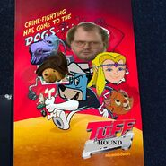 T.U.F.F. Hound Poster