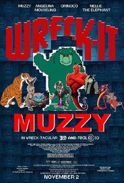 Wreck-It Muzzy Poster